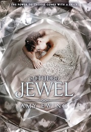 The Jewel (Amy Ewing)