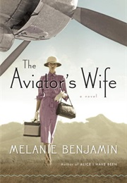 The Aviator's Wife (Melanie Benjamin)