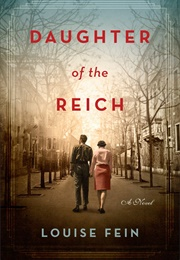 Daughter of the Reich (Louise Fein)