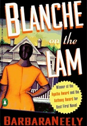 Blanche on the Lam (Barbara Neely)