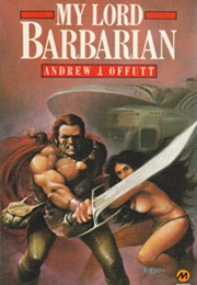 My Lord Barbarian (Andrew J. Offutt)