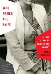 Who Named the Knife (Linda Spalding)