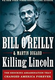 Killing Lincoln (Bill O'Reilly)