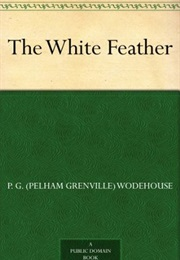 The White Feather (P. G. Wodehouse)