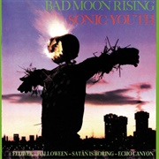 Sonic-Youth - Bad Moon Rising
