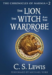 Lion the Witch and the Wardrobe (Lewis)