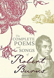 The Complete Poems and Songs of Robert Burns (Robert Burns)