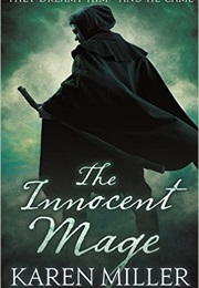 The Innocent Mage (Karen Miller)