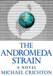 The Andromeda Strain (Michael Crichton)