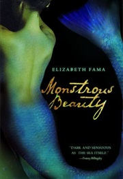 Monstrous Beauty (Elizabeth Fama)