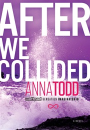 After We Collided (Anna Todd)