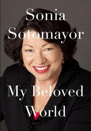 My Beloved World (Sonia Sotomayor)