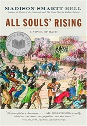 All Souls' Rising (Madison Smartt Bell)
