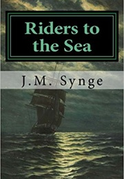 Riders to the Sea (J.M. Synge)