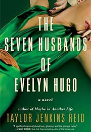 The Seven Husbands of Evelyn Hugo (Taylor Jenkins Reid)