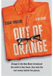 Out of Orange (Cleary Wolters)