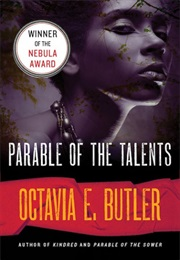 Parable of the Talents (Octavia E. Butler)