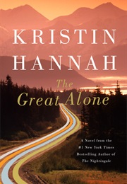 The Great Alone (Kristin Hannah)