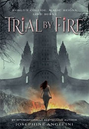 Trial by Fire (Angelini Josephini)