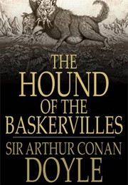 The Hound of the Baskervilles (Arthur Conan Doyle)