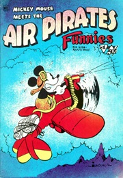 Mickey Mouse Meets the Air Pirates Funnies (Dan O'neill)