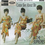 Come See About Me - The Supremes