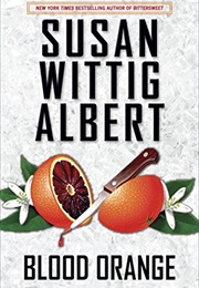 Blood Orange (Susan Wittig Albert)