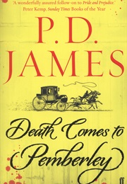 Death Comes to Pemberley (P.D James)