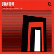 Basil Kirchin - Quantum: A Journey Through Sound in Two Parts (2003)