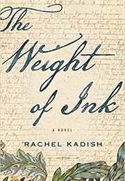 The Weight of Ink (Rachel Kadish)