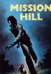 Mission Hill (1982)