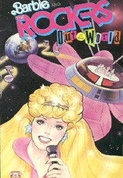 Barbie and the Rockers: Out of This World (1987)