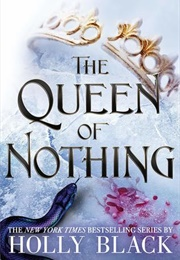 The Queen of Nothing (Holly Black)