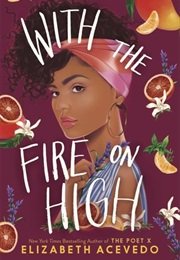 With the Fire on High (Elizabeth Acevedo)