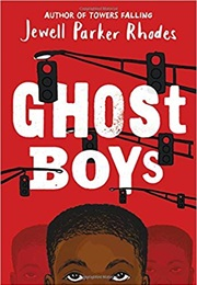 Ghost Boys (Jewell Parker Rhodes)