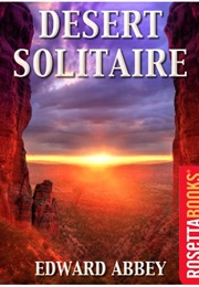 Desert Solitaire (Edward Abbey)