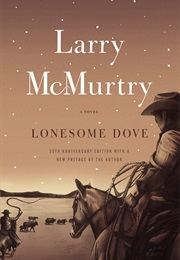 Lonesome Dove (Larry Mcmurtry)
