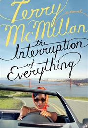 The Interruption of Everything (Terry Mcmillan)