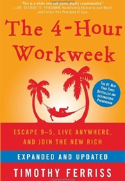 The 4-Hour Workweek (Timothy Ferris)
