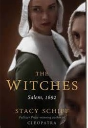 The Witches (Stacy Schiff)
