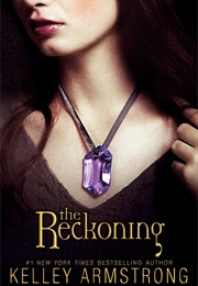 The Reckoning (Kelley Armstrong)