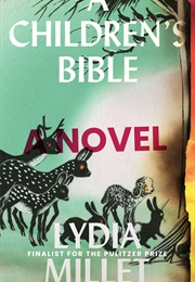 A Children's Bible (Lydia Millet)