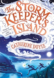 The Storm Keeper's Island (Catherine Doyle)
