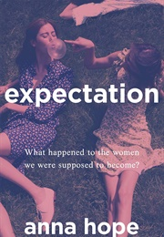 Expectation (Anna Hope)