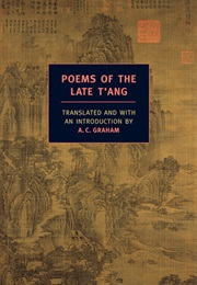 Poems of the Late T'ang (A.C. Graham)