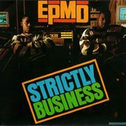 EPMD- Strictly Business