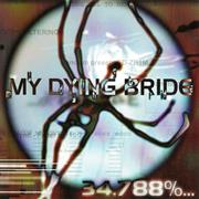 My Dying Bride - 34.788 %... Complete