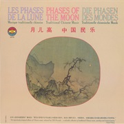 Phases of the Moon: Traditional Chinese Music - Various Artist