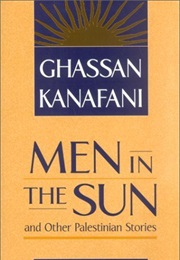 Men in the Sun (Ghassan Kanafani)
