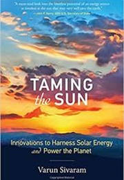 Taming the Sun (Varun Sivaram)
